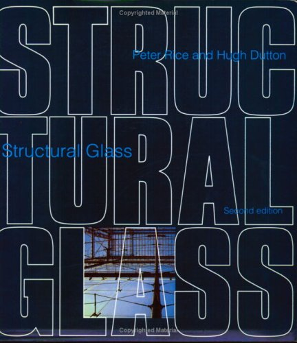 Structural Glass by Peter Rice and Hugh Dutton